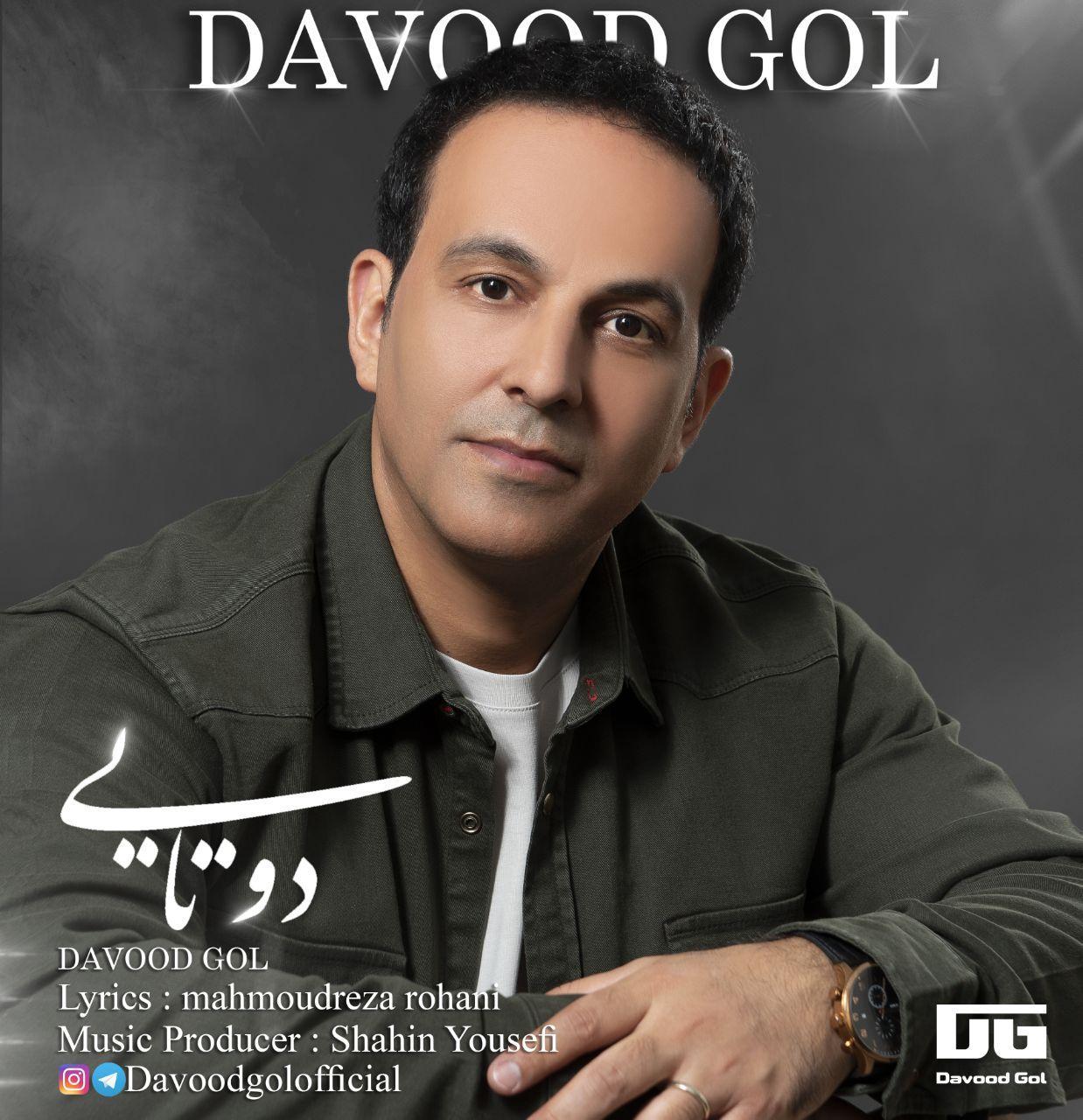 Davood Gol – Do Tayi