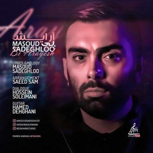 Masoud Sadeghloo – Bi Arayesh