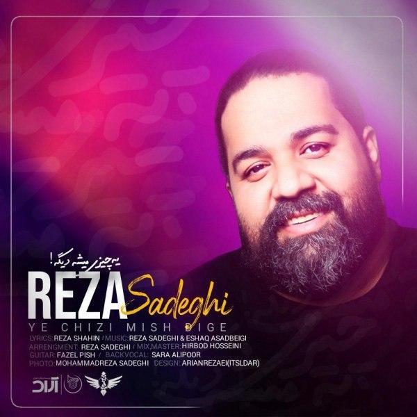 Reza Sadeghi – Ye Chizi Mishe Dige