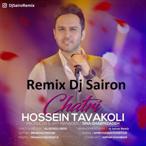 Hossein Tavakoli – Chatri (Dj Sairon Remix)