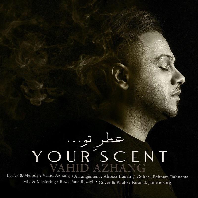 Vahid Azhang – Your Scent