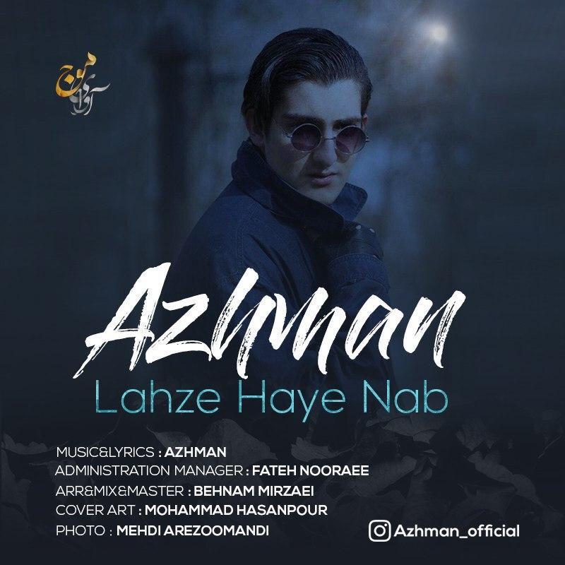 Azhman – Lahze Haye Nab