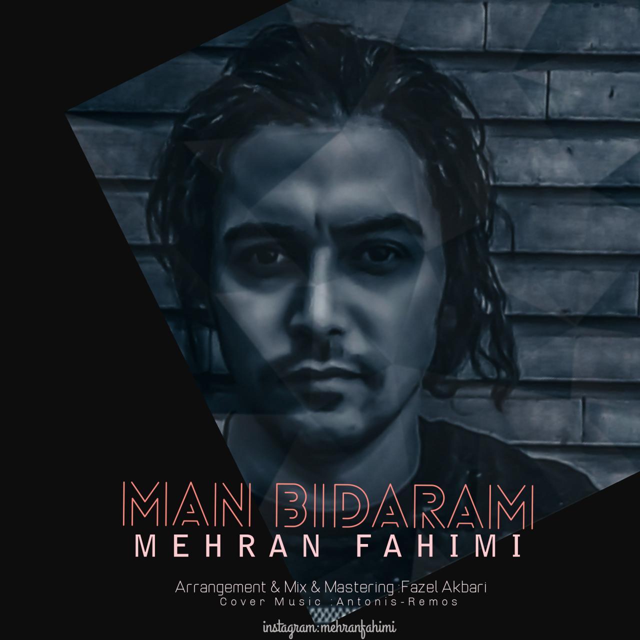 Mehran Fahimi – Man Bidaram