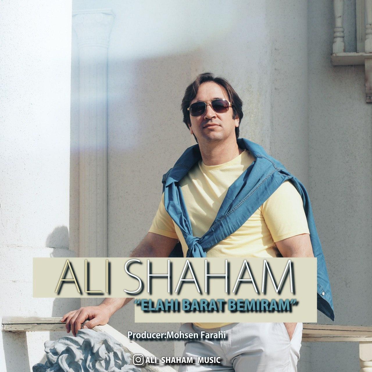 Ali Shaham – Elahi Barat Bemiram