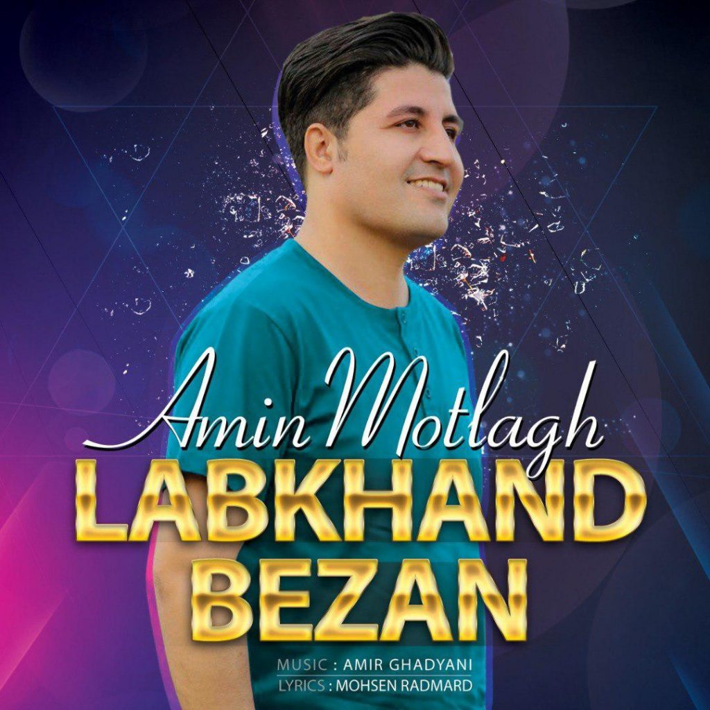 Amin Motlagh – Labkhand Bezan