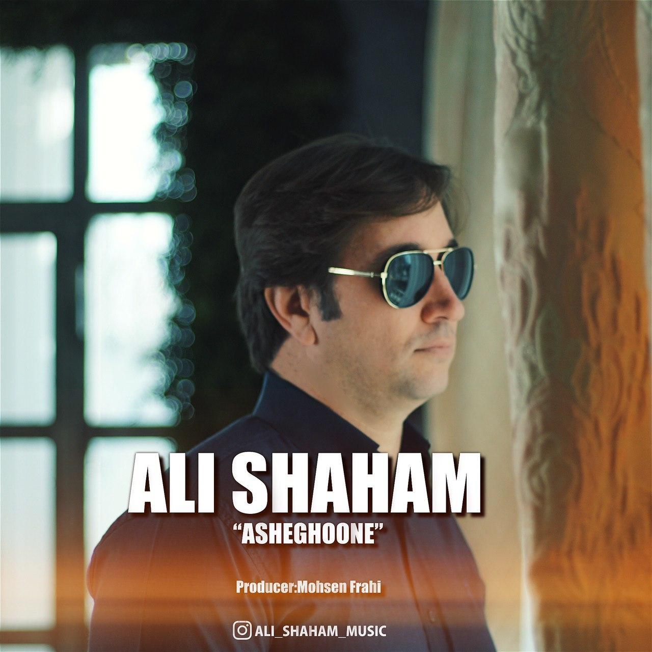 Ali Shaham – Asheghoone