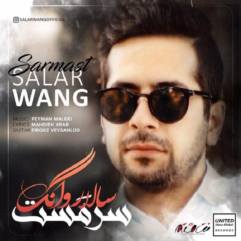 Salar Wang – Sarmast