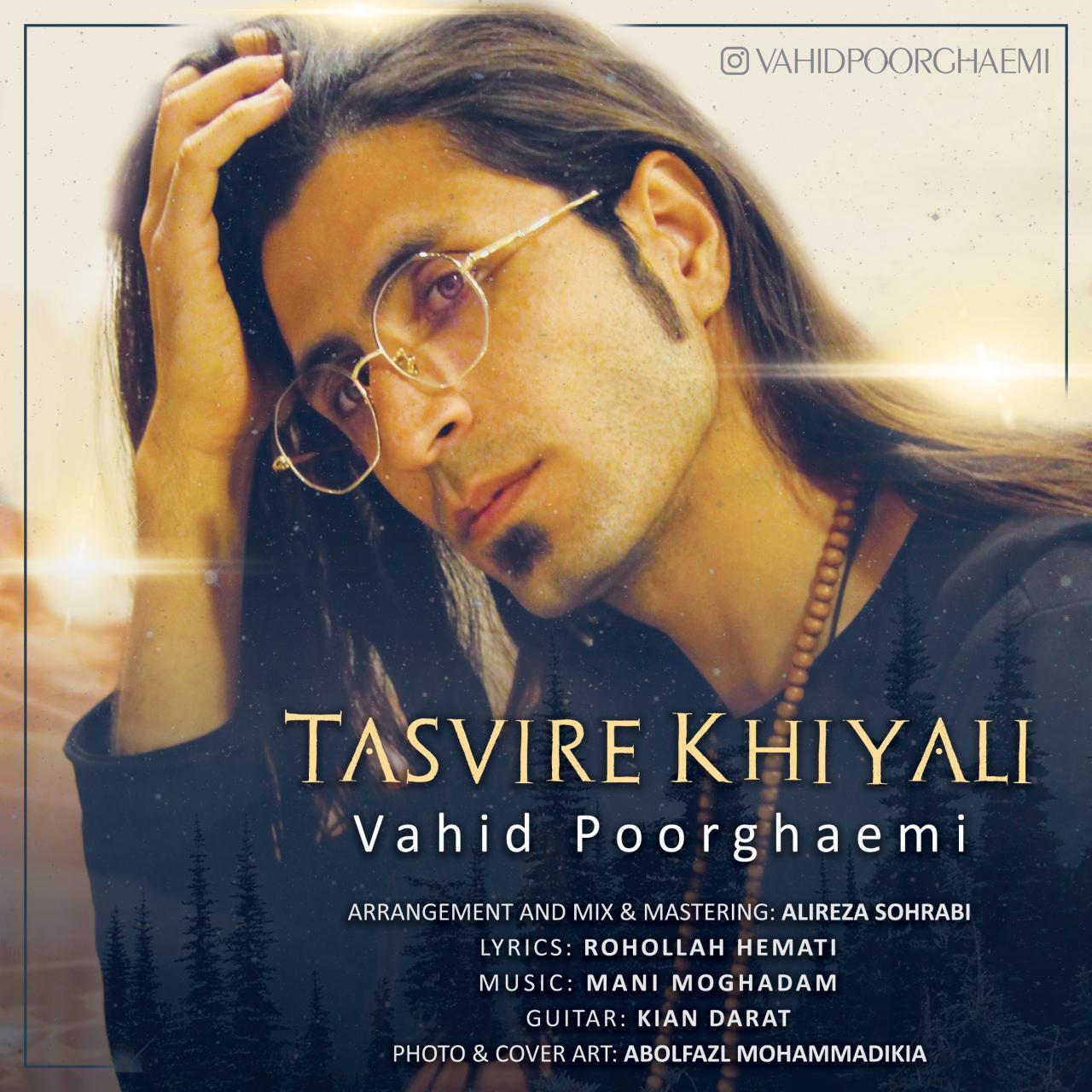 Vahid Poorghaemi – Tasvire Khiyali