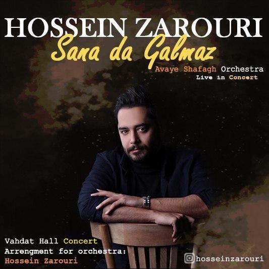 Hossein Zarouri – Sana Da Galmaz