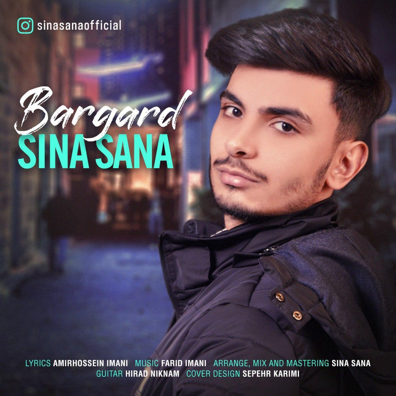 Sina Sana – Bargard