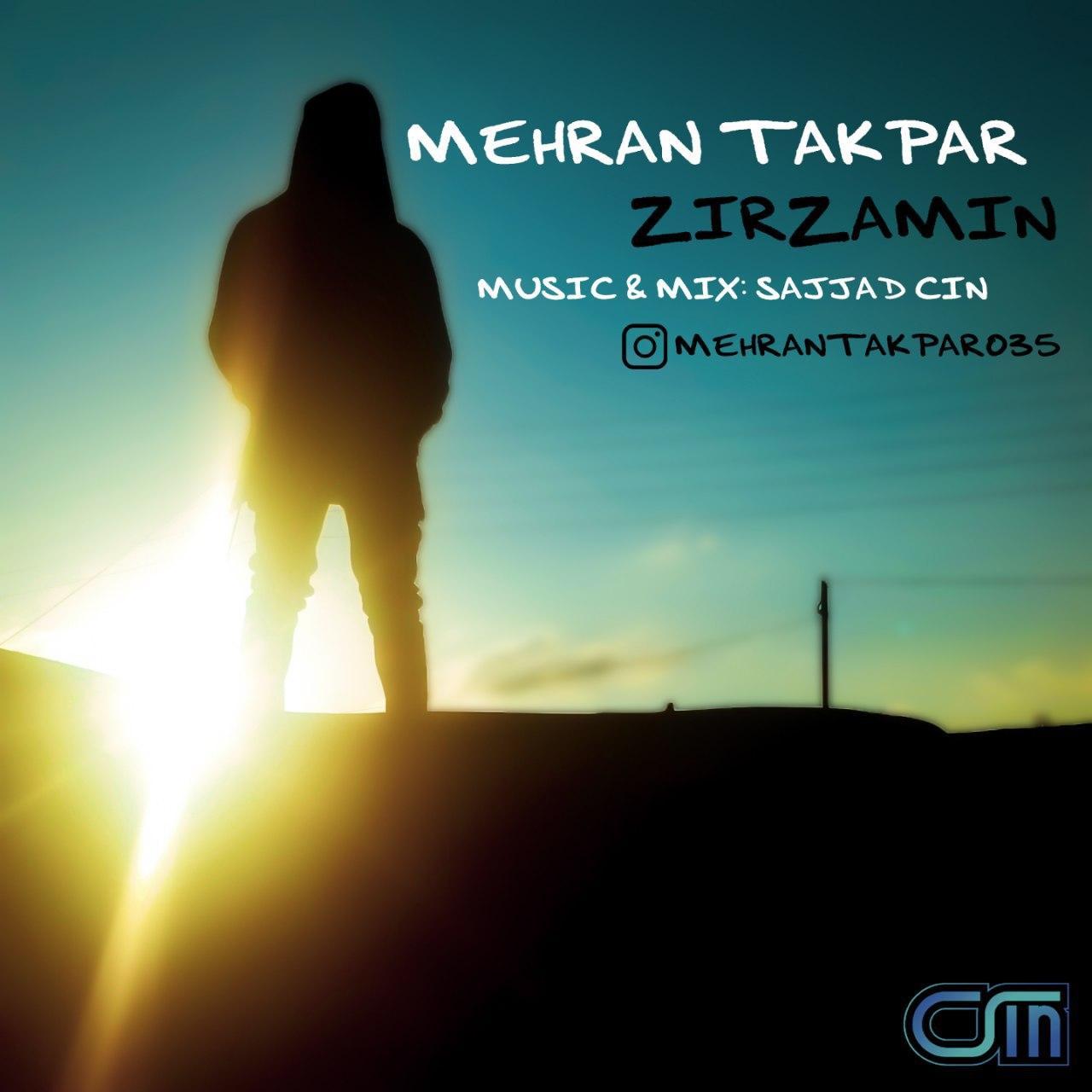 Mehran Takpar – Zirzamin