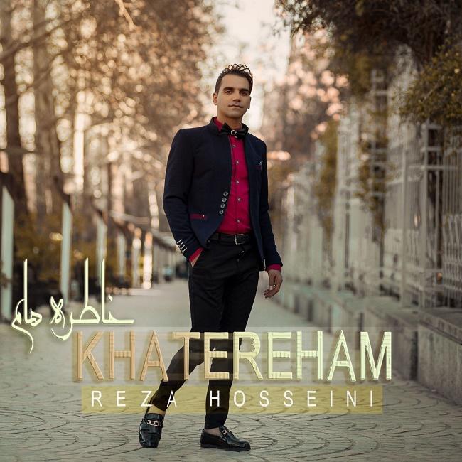 Reza Hosseini – Khatereham