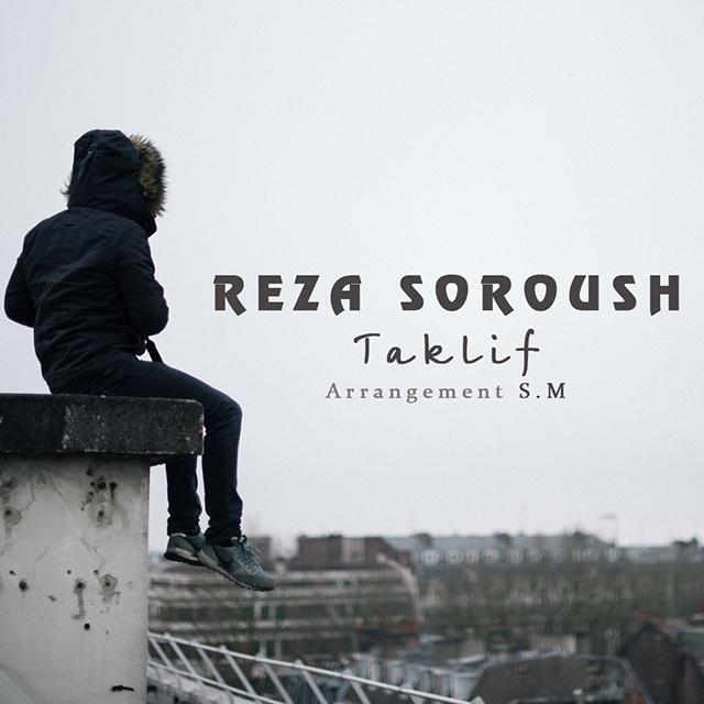 Reza Soroush – Taklif