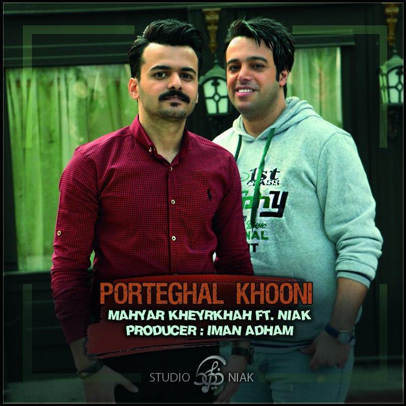 Niak Feat.Mahyar Kheyrkhah – Porteghal Khooni