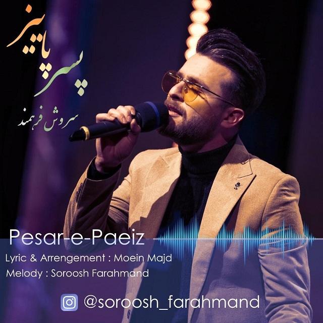 Soroosh Farhmand – Pesare Paeiz