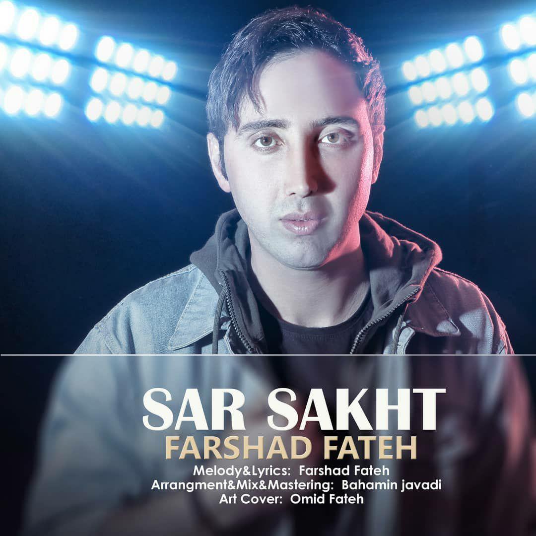 Farshad Fateh – Sarsakht