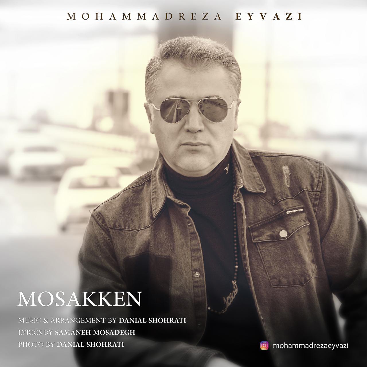 Mohammadreza Eyvazi – Mosakken