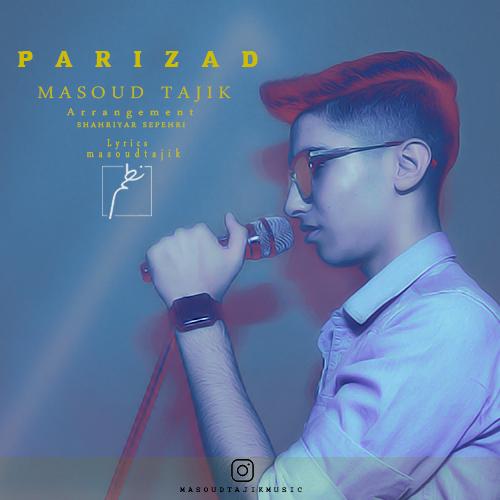 Masoud Tajik – Parizad