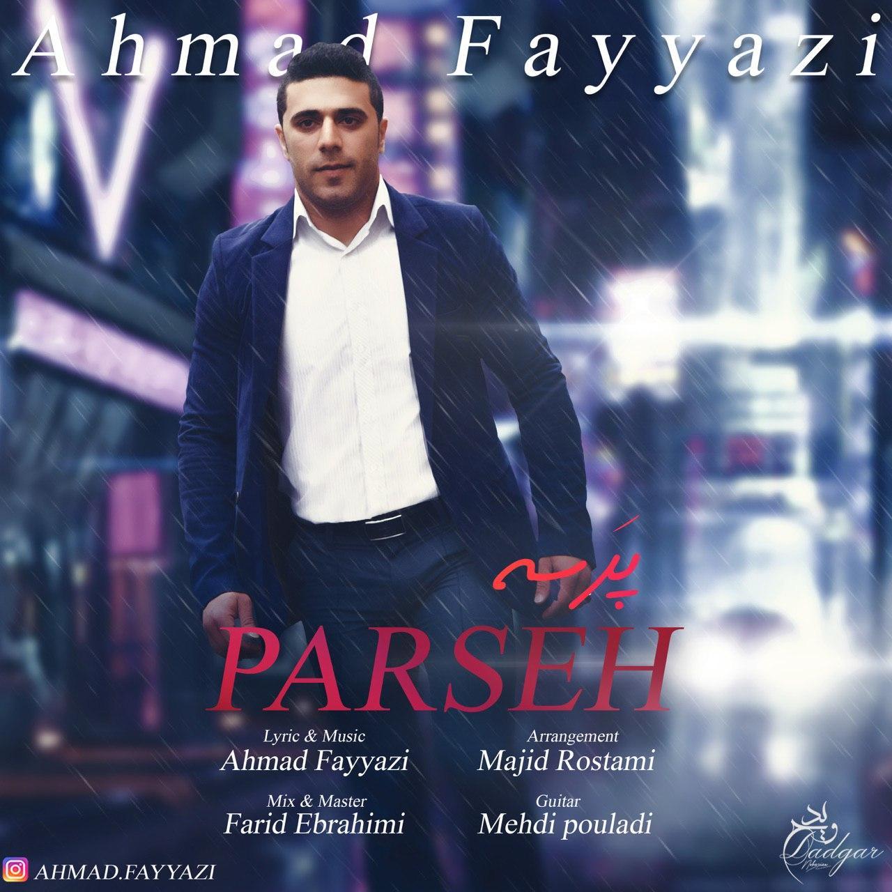 Ahmad Fayyazi – Parseh