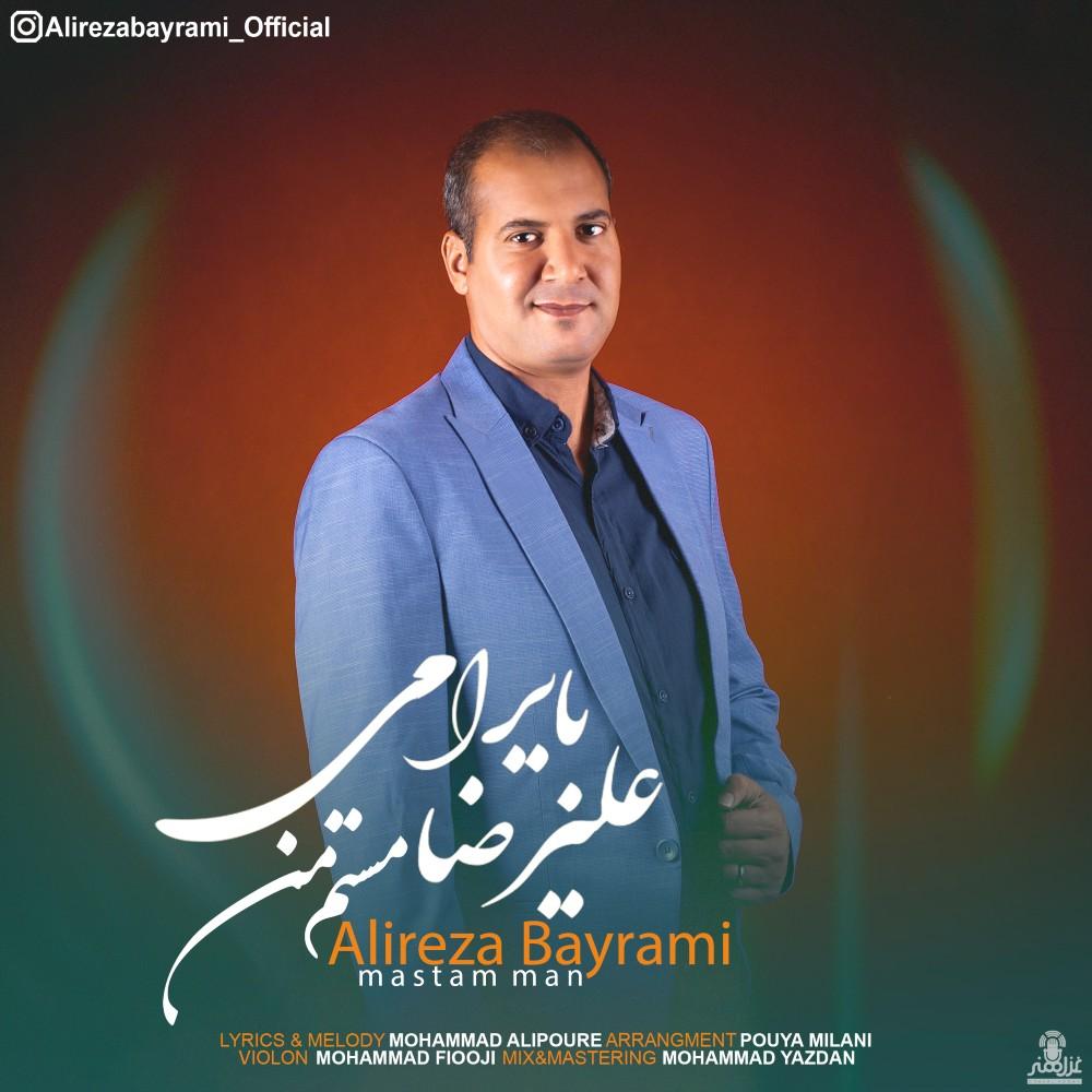Alireza Bayrami – Mastam Man