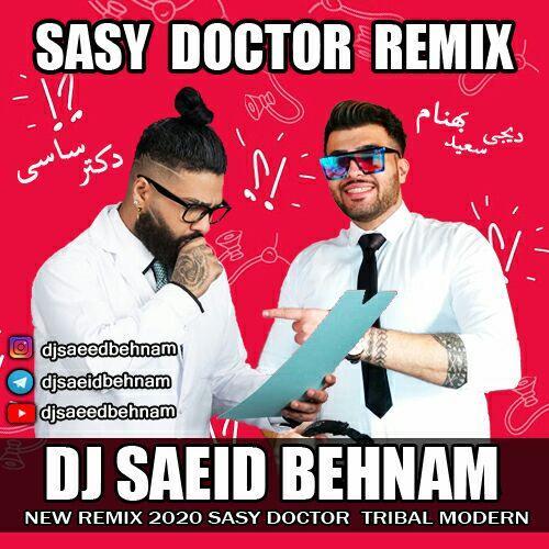 Sasy – Doctor Remix ( Dj Saeid Behnam )