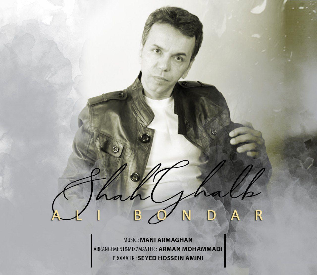 Ali Bondar – Shah Ghalb