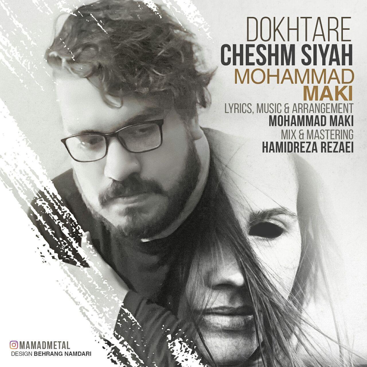 Mohammad Maki – Dokhtare Cheshm Siah