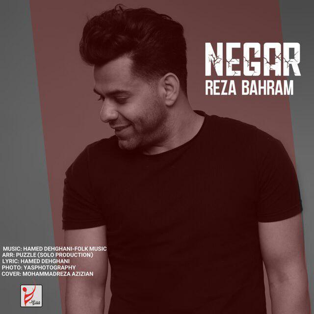 Reza Bahram – Negar