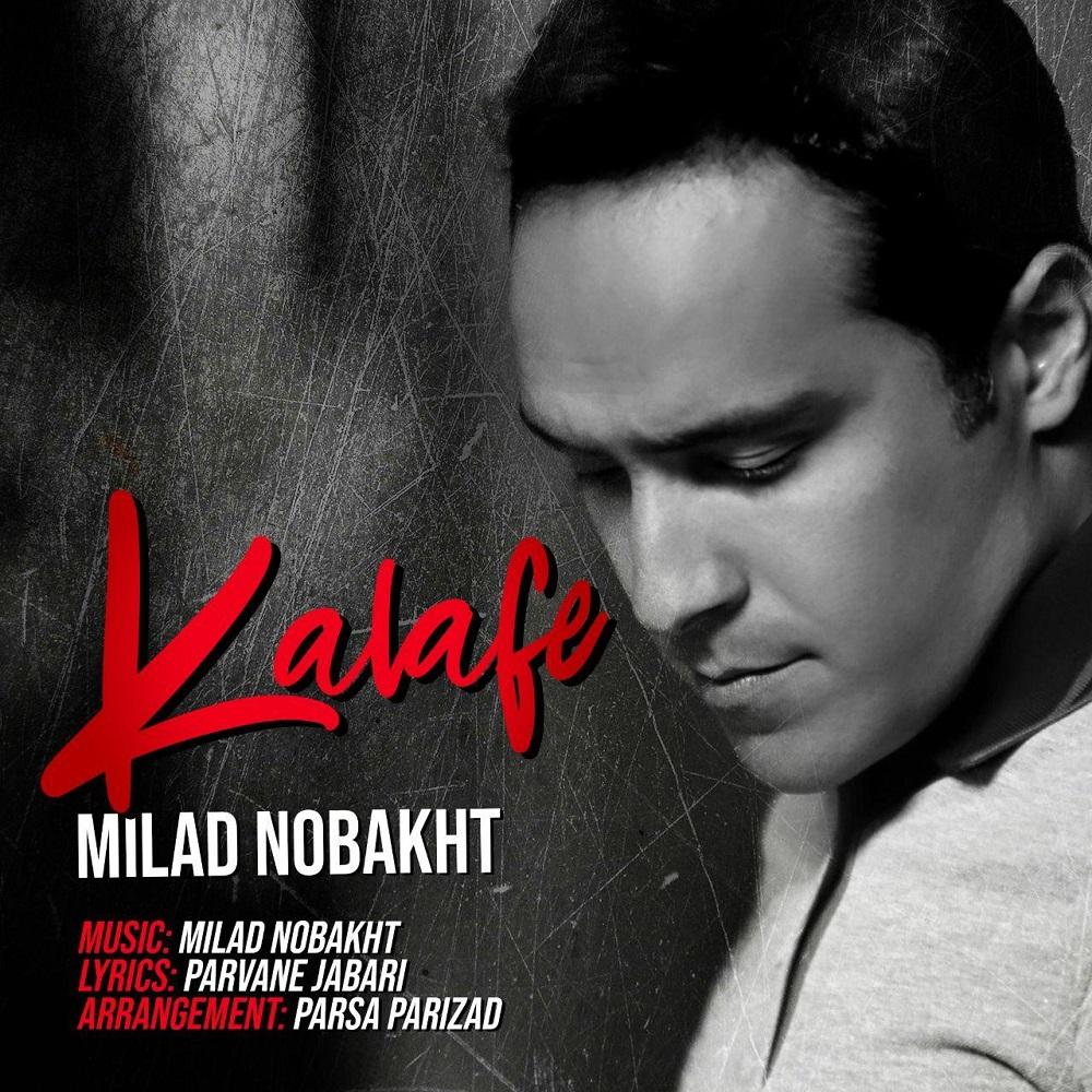 Milad Nobakht – Kalafe