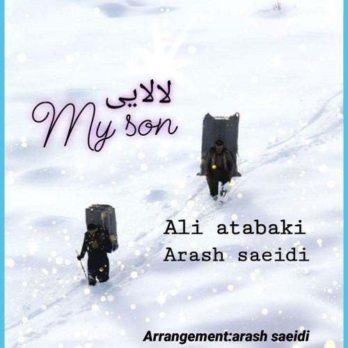 Ali Atabaki And Arash Saeidi – Lalaei And My Son