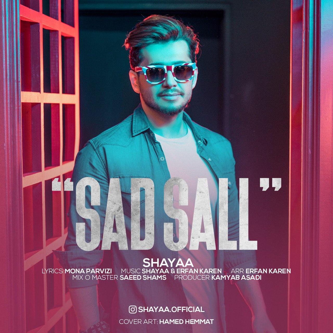 Shayaa – Sad Sal