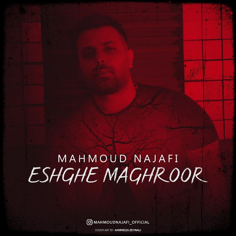Mahmoud Najafi – Eshghe Maghroor
