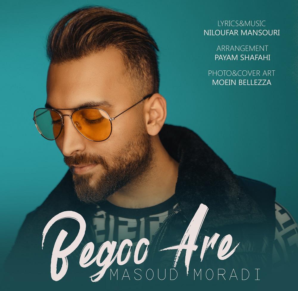 Masoud Moradi – Begoo Are