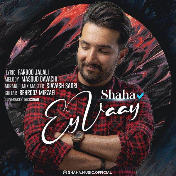 Shaha – Ey Vay