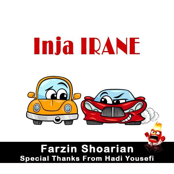 Farzin Shoarian – Inja Irane