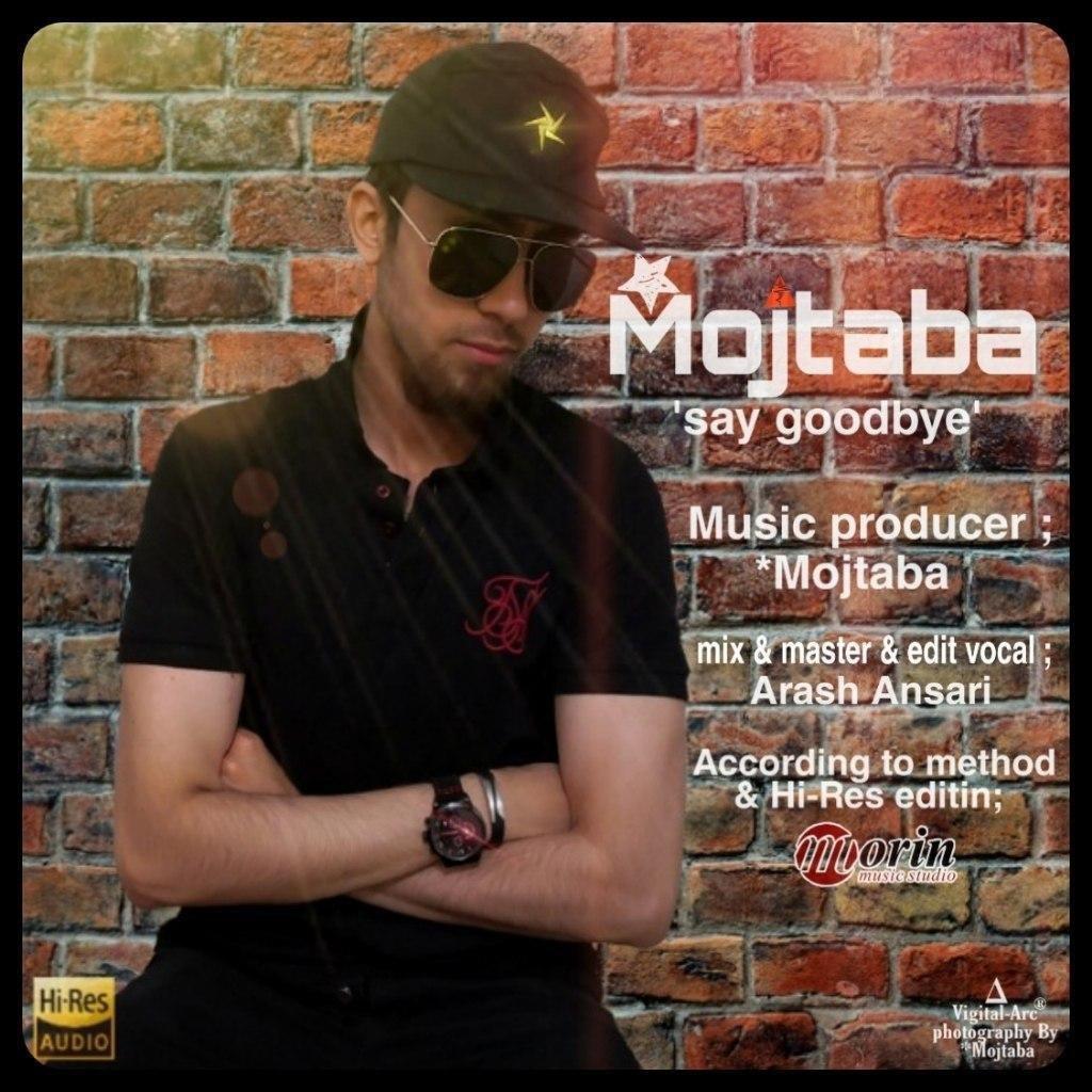 Mojtaba – Say Goodbye