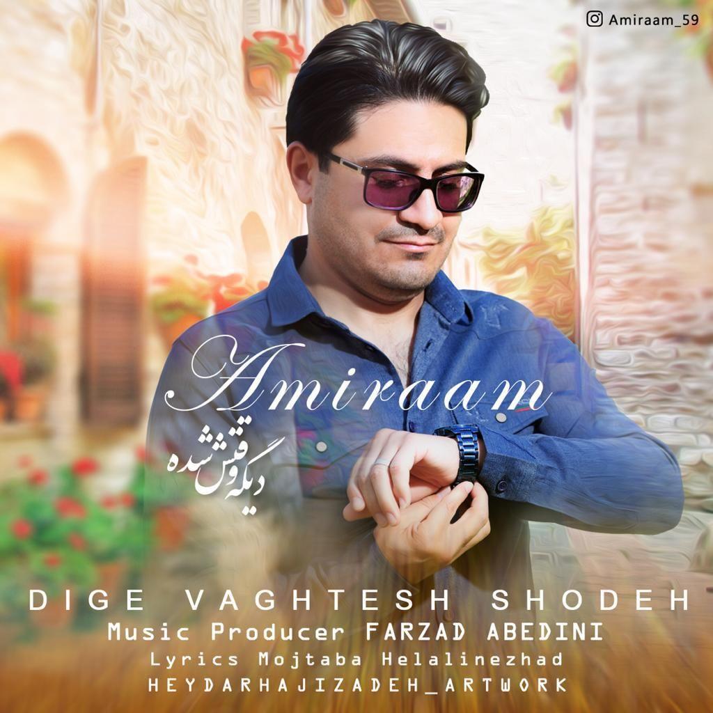 Amiraam – Dige Vaghtesh Shodeh