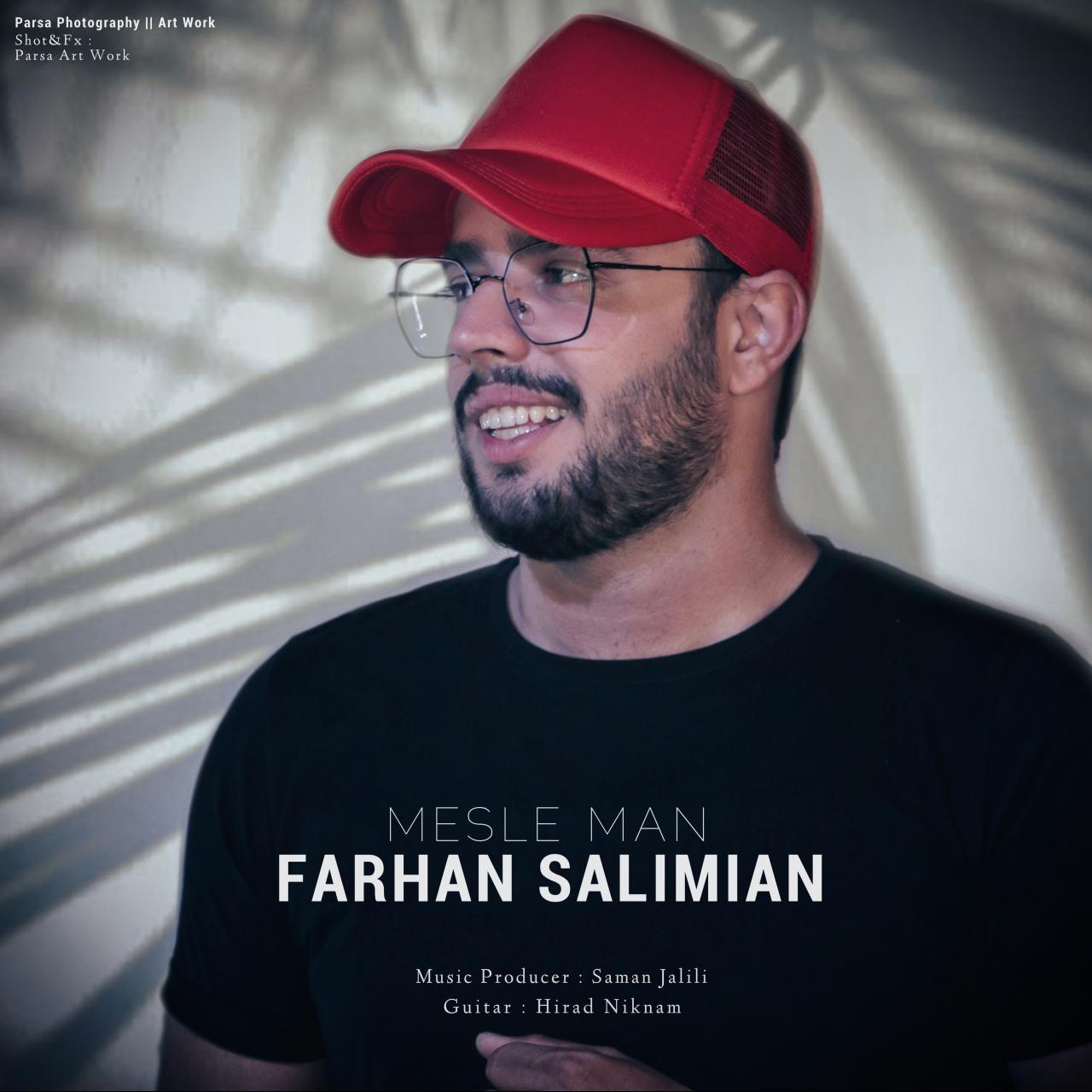 Farhan Salimian – Mesle Man