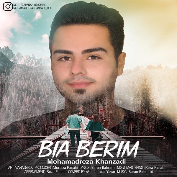 Mohamadreza khanzadi – Bia Berim