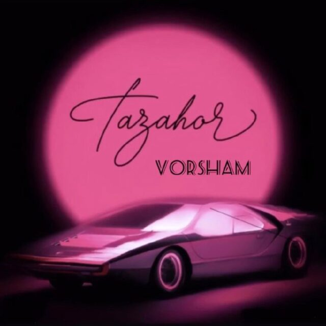 Vorsham – Tazahor