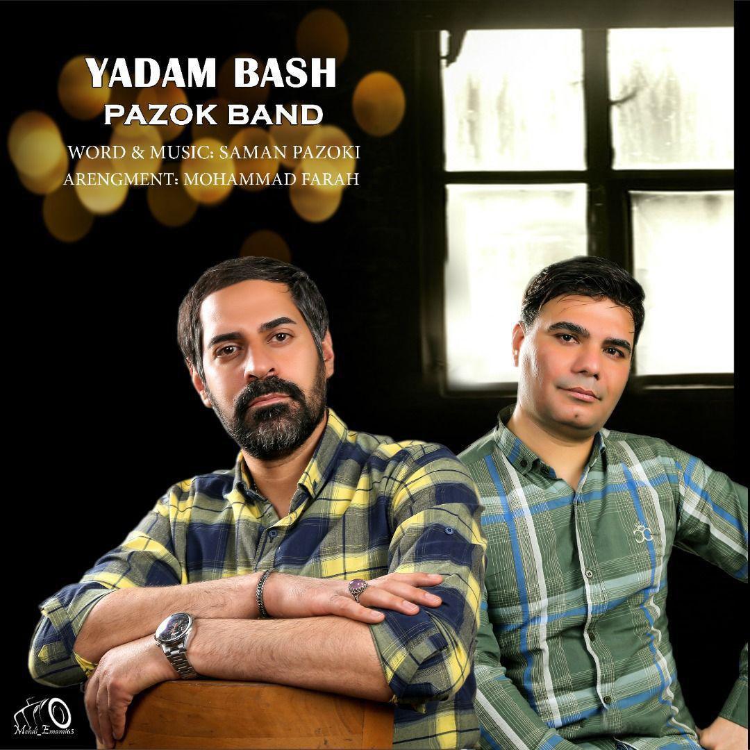 Pazok Band – Yadam Bash