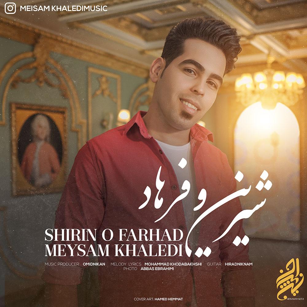 Meysam Khaledi – Shirin o Farhad