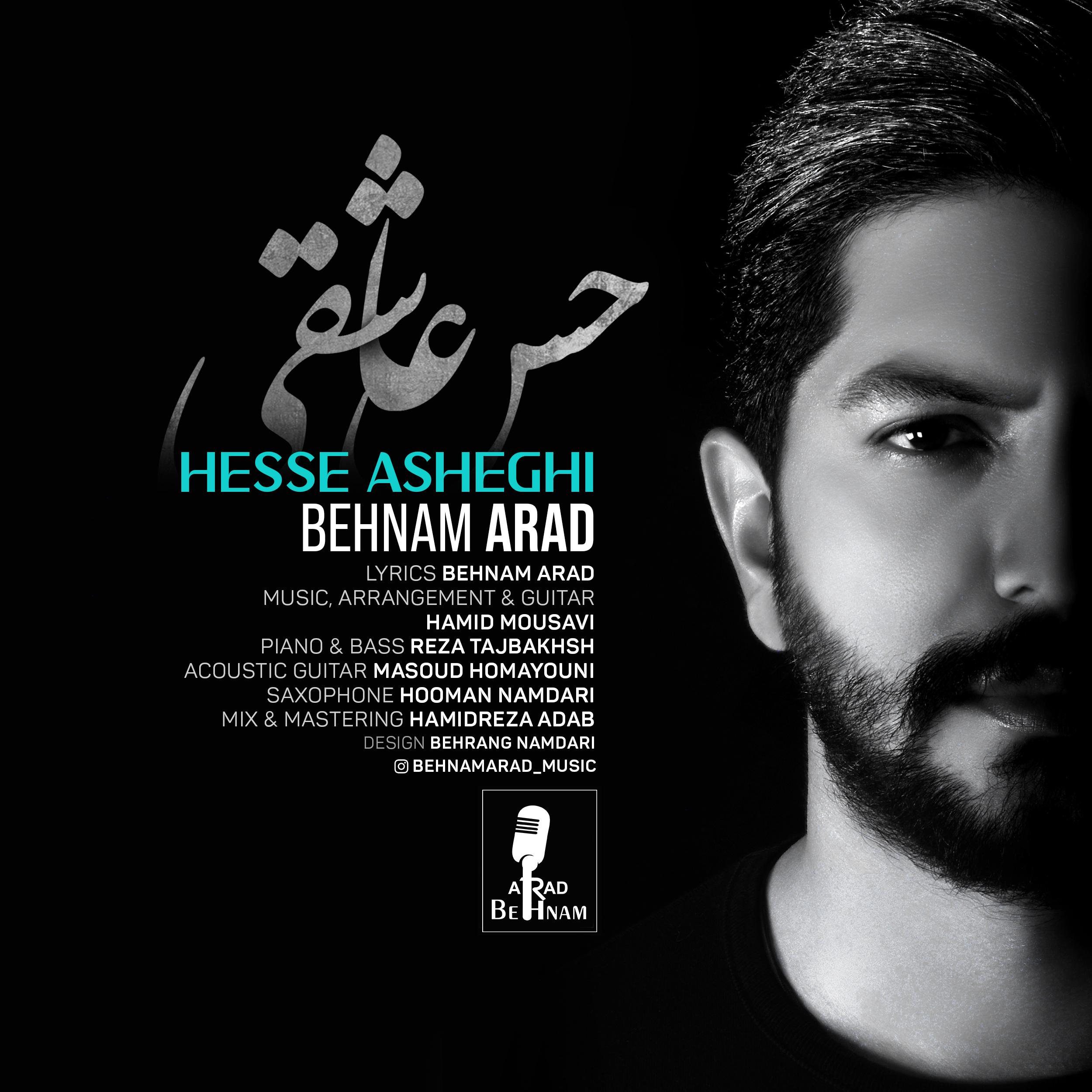 Behnam Arad – Hesse Asheghi