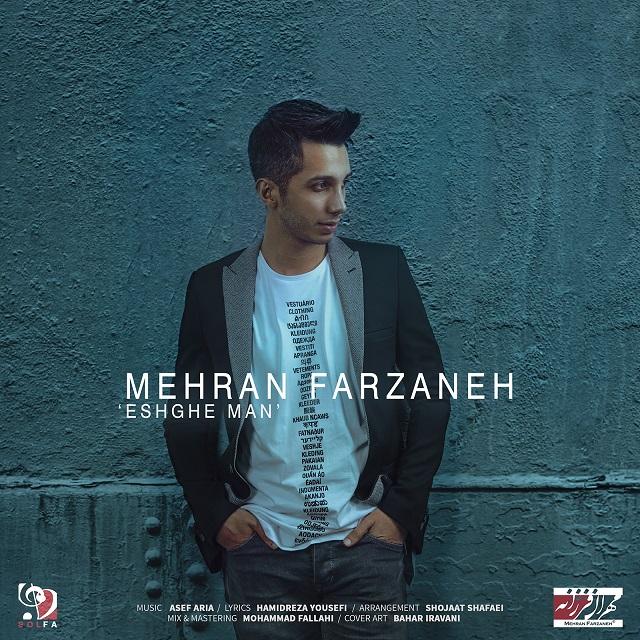 Mehran Farzaneh – Eshghe Man