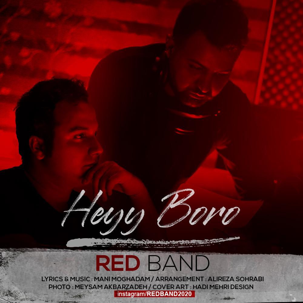 Red Band – Heyy Boro