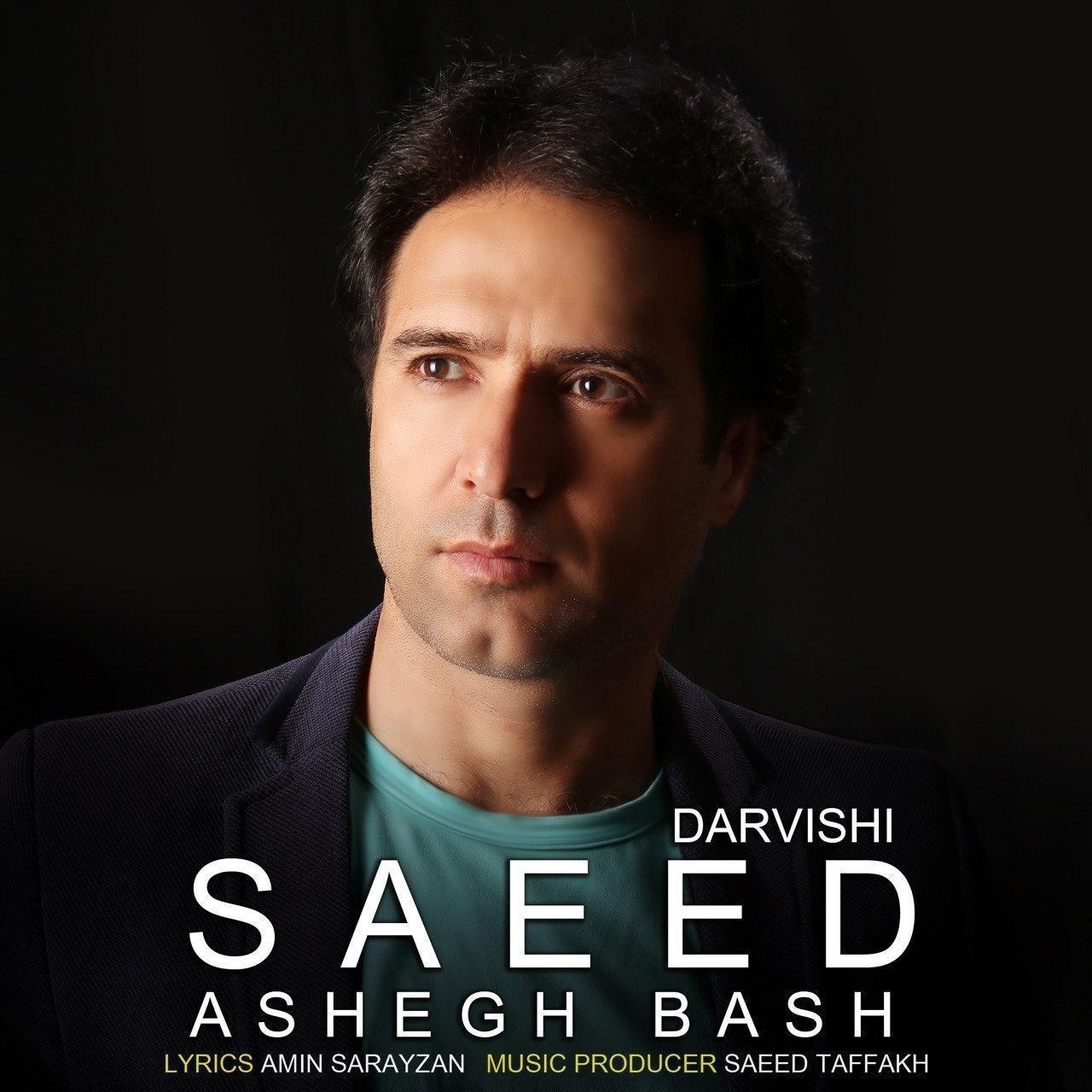 Saeed Darvishi – Ashegh Bash