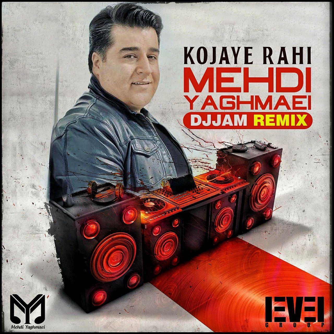 Mehdi Yaghmaei – Kojaye Rahi (DJ Jam Remix)