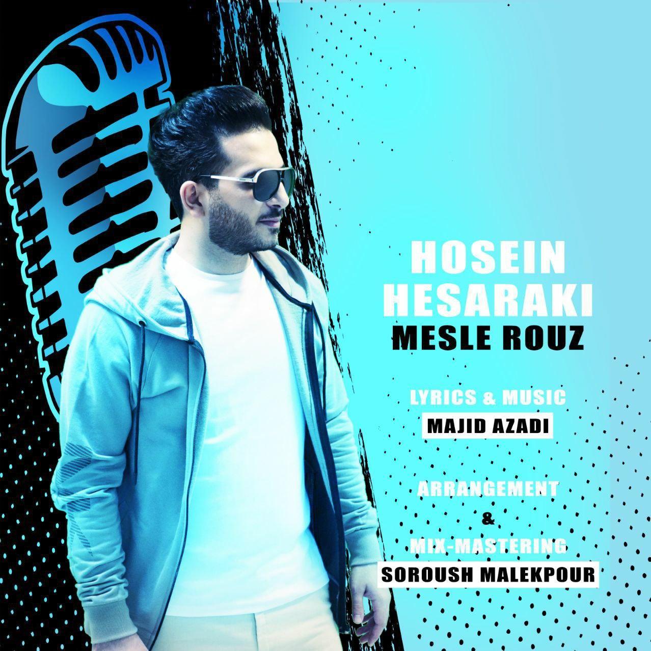 Hosein Hesaraki – Mesle Rouz