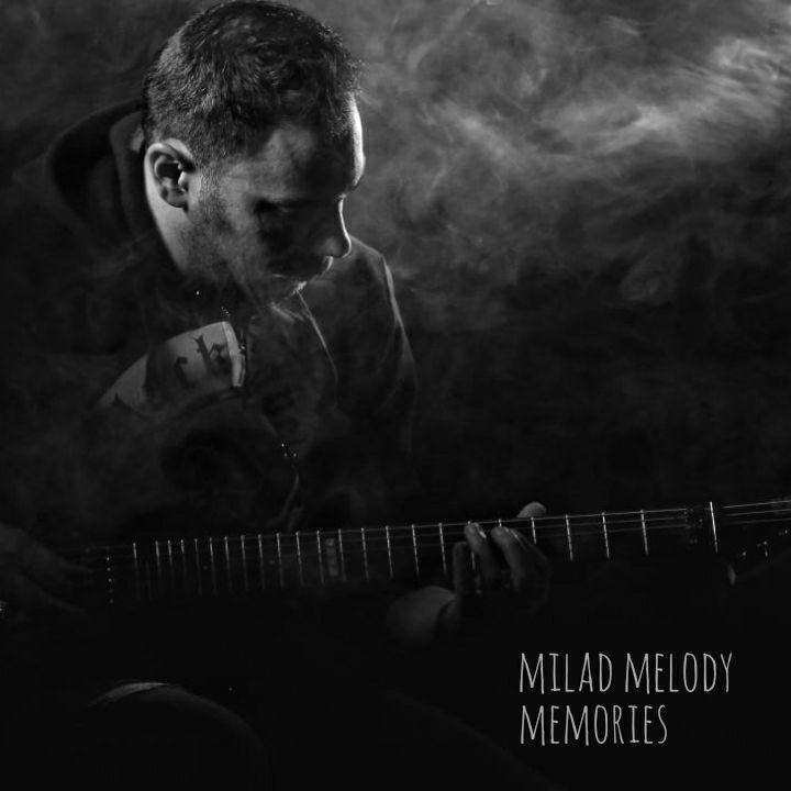 Milad Melody – Memories