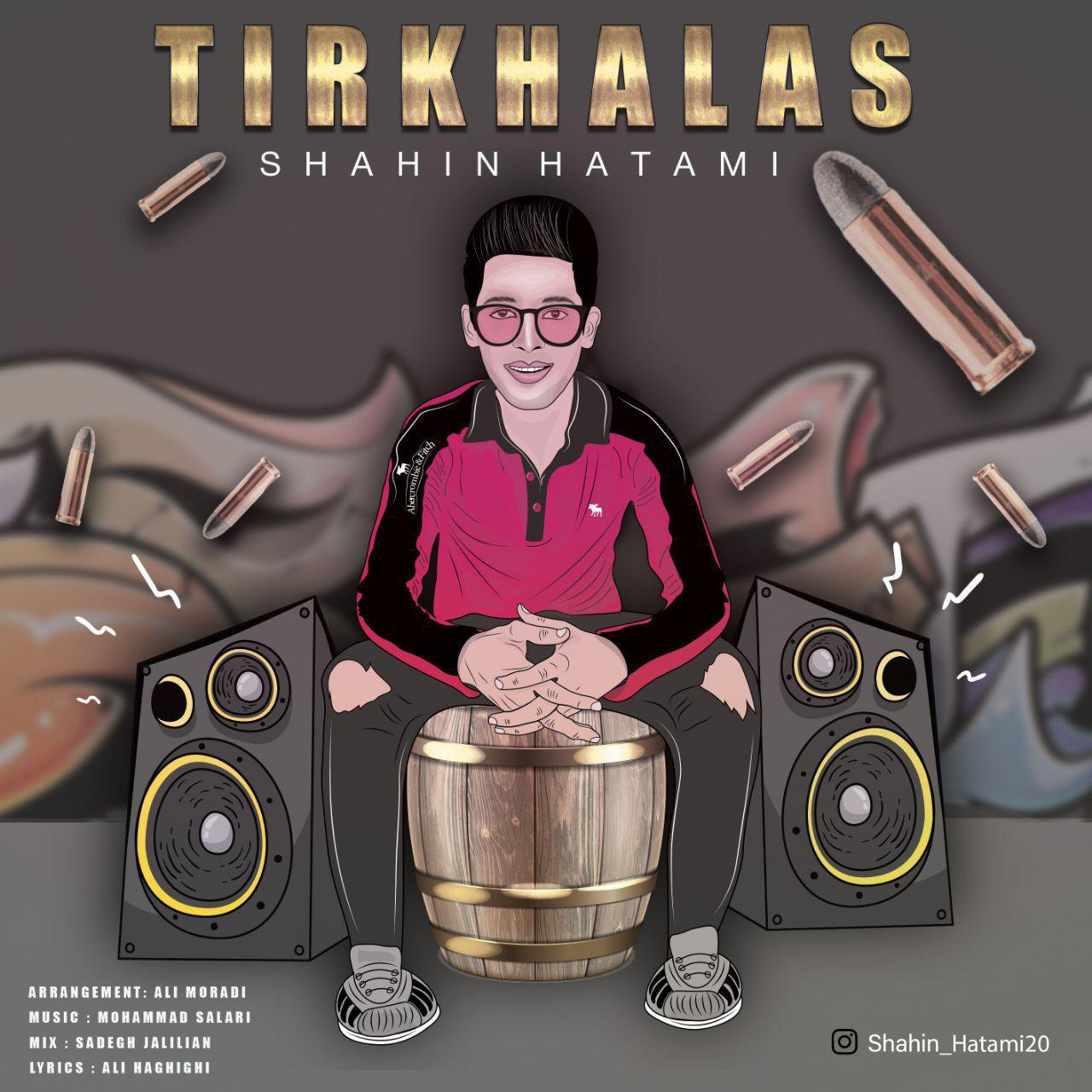 Shahin Hatami – Tirkhalas